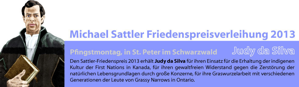 Michael-Sattler-Friedenspreis, an Judy da Silva, Aktivistin für die First Nations in Kanada